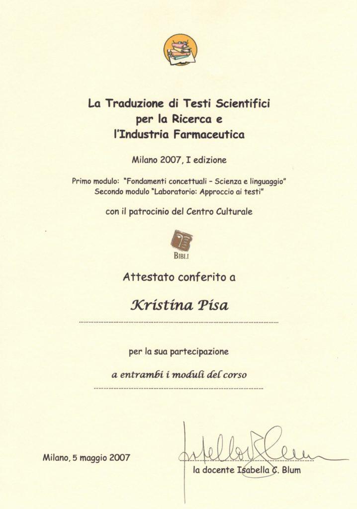 La traduzione di testi scientifici per la ricerca e l'industria farmaceutica, Milano 2007