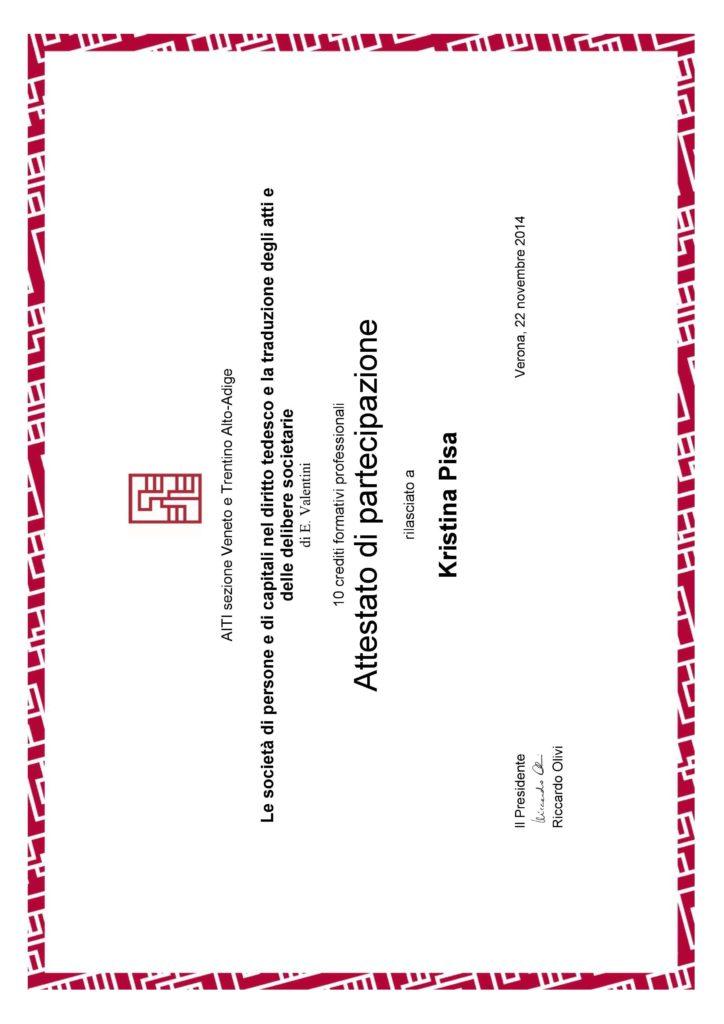 Le societa di personeae di capitali nel diritto tedesco e la traduzione degli atti e delle delibere societarie, Verona 2014